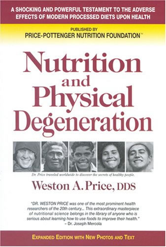 Nutrition is the Cause of Physical Degeneration